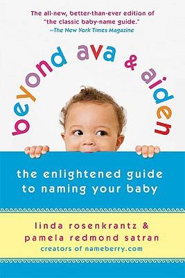 Beyond Ava & Aiden By Rosenkrantz, Linda/ Satran, Pamela Redmond